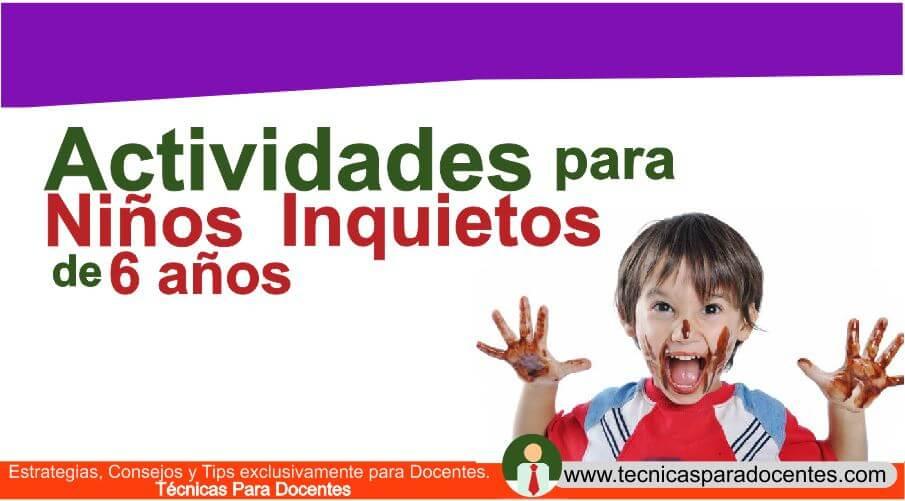 Actividades para Niños Inquietos de 6 años