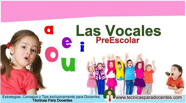 ▷ Aprende a enseñar las Vocales a Niños » » » La Mejor técnica ♥